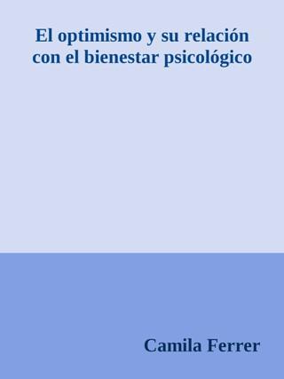 El optimismo y su relación con el bienestar psicológico
