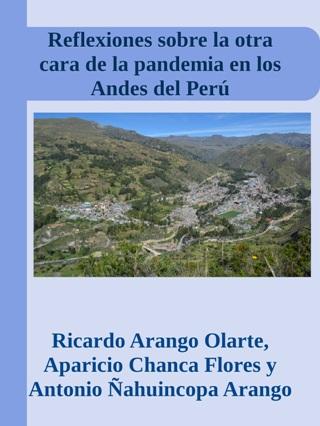 Reflexiones sobre la otra cara de la pandemia en los Andes del Perú