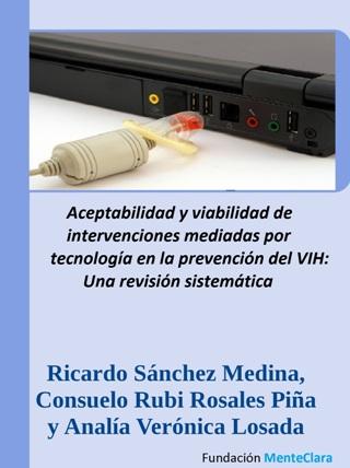 Aceptabilidad y viabilidad de intervenciones mediadas por tecnología en la prevención del VIH