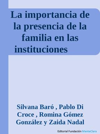 La importancia de la presencia de la familia en las instituciones que albergan a las personas mayores