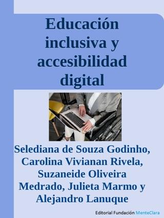 Educación inclusiva y accesibilidad digital